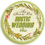 As Seen On Rustic Wedding Chic